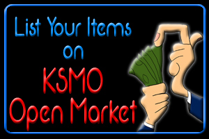 Click to list items for sale on KSMO Open Market